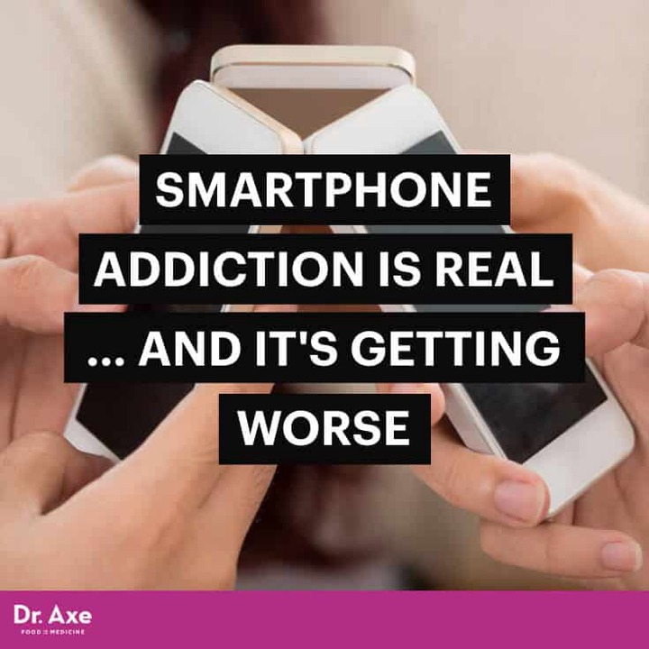 Nomophobia — 5 Steps to Ending Your Smartphone Addiction - Dr. Axe