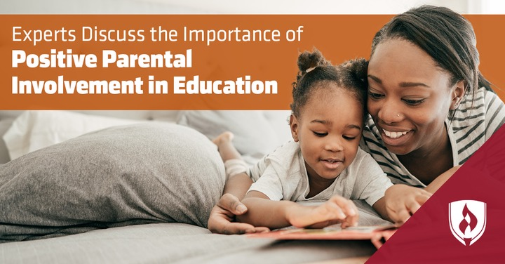 Experts Discuss the Importance of Positive Parental Involvement in Education  | Rasmussen University