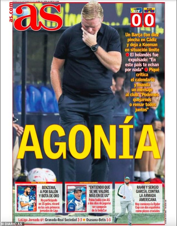 AS featured a picture of under-pressure coach Ronald Koeman and the headline 'Agony'