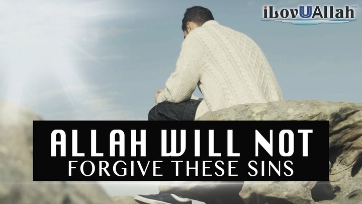 Allah Will Not Forgive These Sins   Must Watch - YouTube