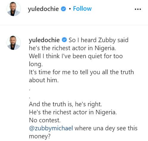 Zubby Michael Is The Richest Nollywood Actor- Yul Edochie Says