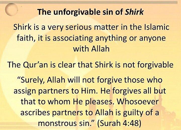 """Allah will not forgive Shirk""""   Forgiveness, Shirk, Allah"""