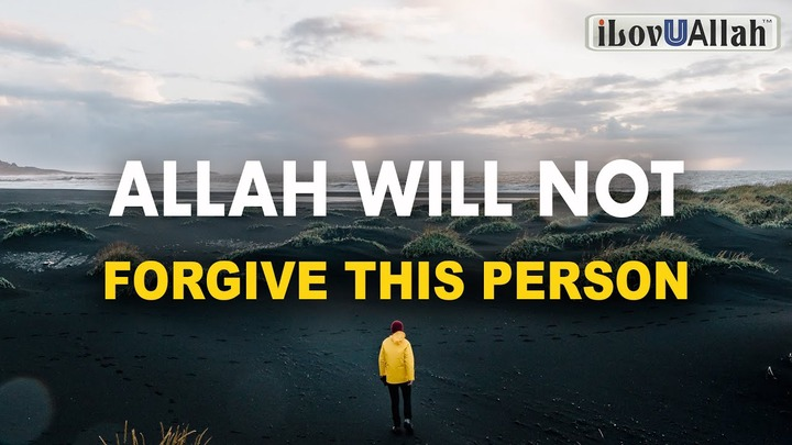 ALLAH WILL NOT FORGIVE THIS PERSON - YouTube