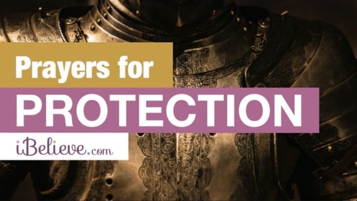 7 Best Prayers for Protection, Safety and Security - Powerful Over All Fears