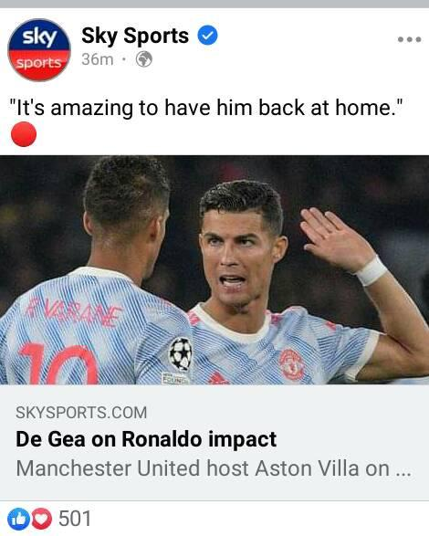 """May be an image of 1 person and text that says 'sky sports Sky Sports 36m. 36m """"It's amazing to have him back at home."""" OUNEN KARANE 10 SKYSPORTS.COM De Gea on Ronaldo impact Manchester United host Aston Villa on... 501'"""